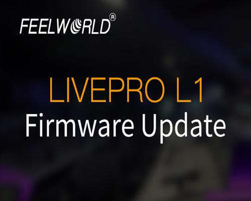 FEELWORLD LIVEPRO L1 Video Switcher Firmware Update V0.40